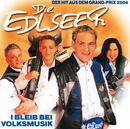 I Bleib Bei Volksmusik/Die Edlseer