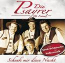 Schenk Mir Diese Nacht/Franzl & Die Psayrer