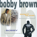 Don't Be Cruel / Bobby/Bobby Brown