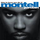 This Is How We Do It/Montell Jordan
