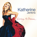 LIVING A DREAM キャサリン/Katherine Jenkins