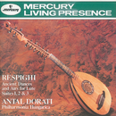 Respighi: Ancient Airs and Dances/Suites Nos.1-3/Philharmonia Hungarica, Antal Doráti