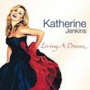 夢を生きて~キャサリン・ジェンキンス/Katherine Jenkins