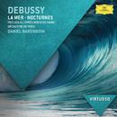 ドビュッシー:海、夜想曲、牧神の午後への前奏曲/Orchestre de Paris, Daniel Barenboim