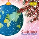 クリスマス・ラウンド・ザ・ワールド/Magdalena Kožená, Mercedes Sosa, Roberto Alagna, Luciano Pavarotti