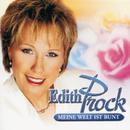 Meine Welt Ist Bunt/Edith Prock