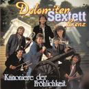Kanoniere der Fröhlichkeit/Dolomiten Sextett Lienz