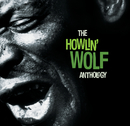 The Howlin' Wolf Anthology (2CD Set)/Howlin' Wolf