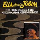 Ella Abraca Jobim: Ella Fitzgerald Sings The Antonio Carlos Jobim Songbook/Ella Fitzgerald