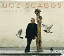 Speak Low/Boz Scaggs
