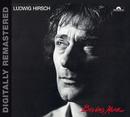 Bis ins Herz/Ludwig Hirsch