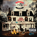 welcome to: OUR HOUSE (Deluxe)/Slaughterhouse