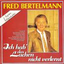 Ich hab' das Lachen nicht verlernt/Fred Bertelmann