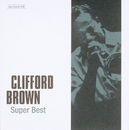 Jazz Giants #08: Clifford Brown Super Best/Clifford Brown
