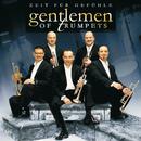 Zeit Für Gefühle/Gentlemen Of Trumpets