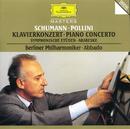 シューマン:ピアノ協奏曲/交響的練習曲/Maurizio Pollini, Berliner Philharmoniker, Claudio Abbado