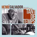 Tant De Temps/Henri Salvador