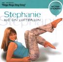 Wie Ein Luftballon/Stephanie