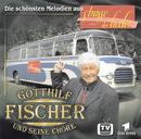 Strasse Der Lieder/Gotthilf Fischer und seine Chöre