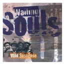Wild Suspense/Wailing Souls