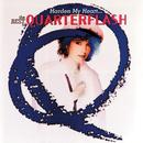 Harden My Heart: The Best Of Quarterflash/Quarterflash