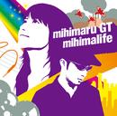mihimalife/mihimaru GT