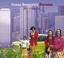 Karmen (With A Happy End)/Goran Bregovic