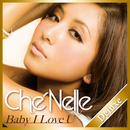 Baby I Love You (Deluxe Edition)/シェネル