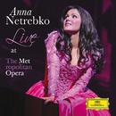アンナ・ネトレプコ-メトロポリタン歌劇場ライヴ/Anna Netrebko