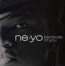Because Of You (int'l ECD Maxi)/Ne-Yo