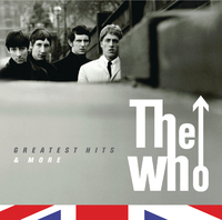 The Who- The Greatest Hits & More(International Version (Edited))