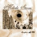 Melodic Storm/STRAIGHTENER