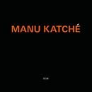 マヌ・カッチェ/Manu Katché