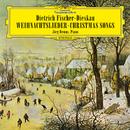 Dietrich Fischer-Dieskau: Weihnachtslieder/Dietrich Fischer-Dieskau