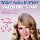 Today Was A Fairytale/Taylor Swift
