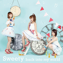 back into my world/Sweety