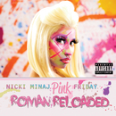 Pink Friday ... Roman Reloaded (Japan Version 2)/Nicki Minaj