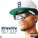 ベター feat.T-Pain (feat. T-Pain)/Bow Wow