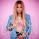 When The Lights Go Out/Havana Brown
