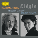 ラフマニノフ エレジー/Mischa Maisky, Sergio Tiempo