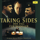 Taking Sides - Original Motion Picture Soundtrack/Wilhelm Furtwängler