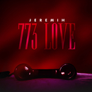 773 Love/Jeremih