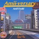 Amii-versary (TOSHIBA EMI EDITION)/尾崎亜美