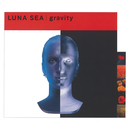 gravity/LUNA SEA/LUNACY