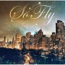 i BELIEVE ~星に願いを/So' Fly