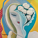 Layla And Other Assorted Love Songs (40th Anniversary / 2010 Remastered)/Derek & The Dominos