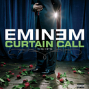 カーテン・コール。~ザ・ヒッツ デラックス・エディション/Eminem
