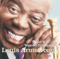 この素晴らしき世界/Louis Armstrong