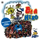 BE A HERO (feat. 小野瀬雅生)/クレイジーケンバンド