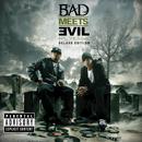 ヘル:ザ・シークエル ~デラックス・エディション/Bad Meets Evil